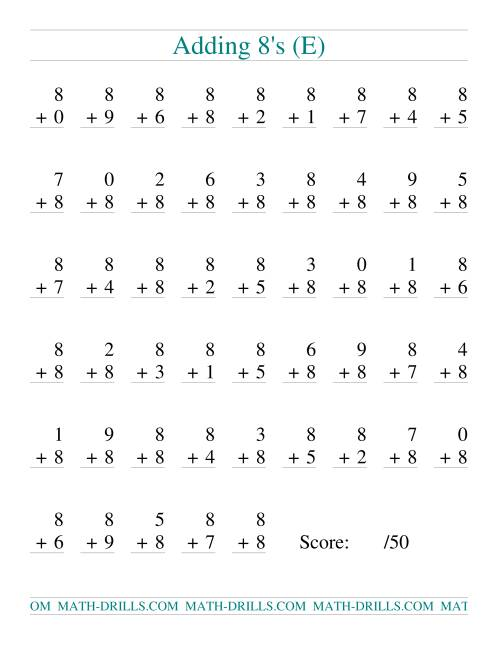 The Single Digit Addition -- 50 Vertical Questions -- Adding Eights (E) Addition Worksheet