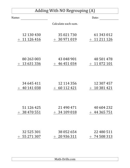 The 8-Digit Plus 8-Digit Addition with NO Regrouping and Space-Separated Thousands (A) Math Worksheet