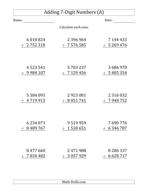 The 7-Digit Plus 7-Digit Addition with SOME Regrouping and Space-Separated Thousands (A) Math Worksheet