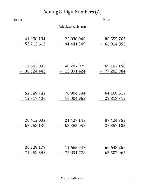 The 8-Digit Plus 8-Digit Addition with SOME Regrouping and Space-Separated Thousands (A) Math Worksheet
