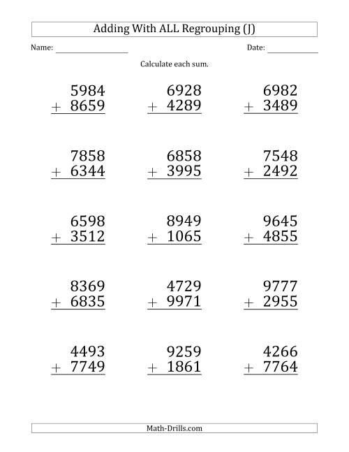 The Large Print 4-Digit Plus 4-Digit Addtion with ALL Regrouping (J) Math Worksheet