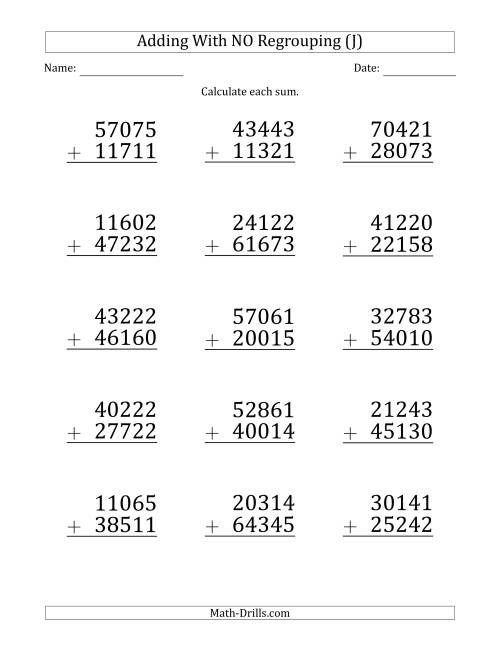 The Large Print 5-Digit Plus 5-Digit Addition with NO Regrouping (J) Math Worksheet