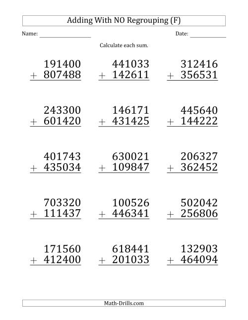 The Large Print 6-Digit Plus 6-Digit Addition with NO Regrouping (F) Math Worksheet