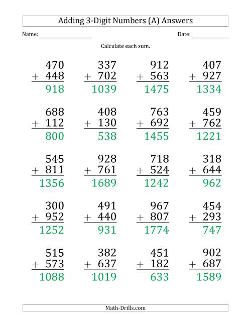 The Large Print 3-Digit Plus 3-Digit Addition with SOME Regrouping (All) Math Worksheet Page 2