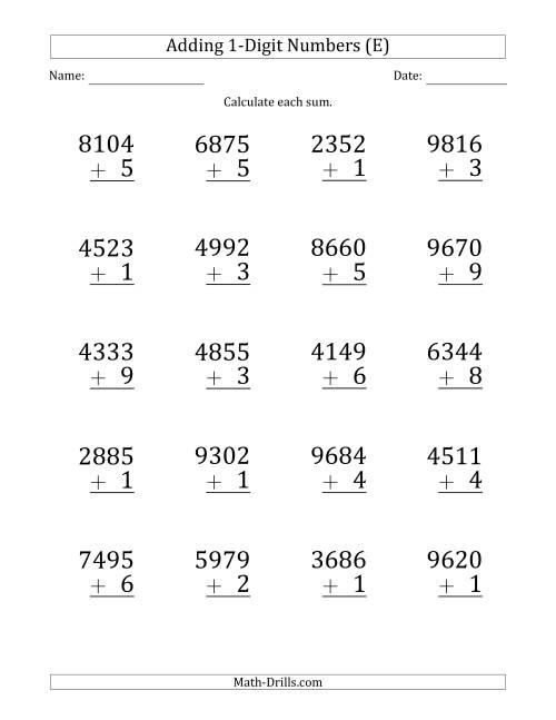 The Large Print 4-Digit Plus 1-Digit Addition with SOME Regrouping (E) Math Worksheet