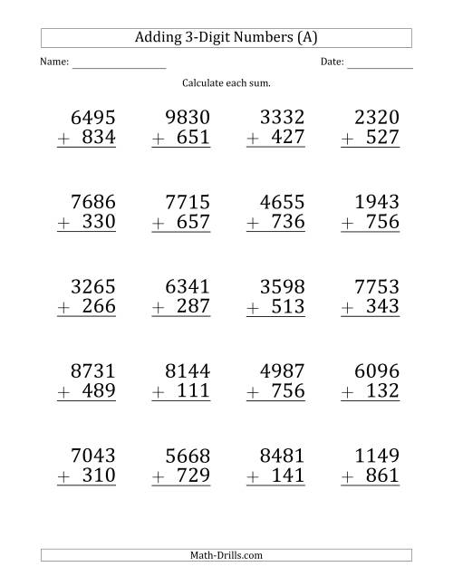 The Large Print 4-Digit Plus 3-Digit Addition with SOME Regrouping (A) Math Worksheet