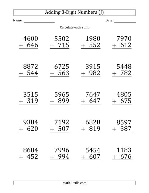 The Large Print 4-Digit Plus 3-Digit Addition with SOME Regrouping (J) Math Worksheet