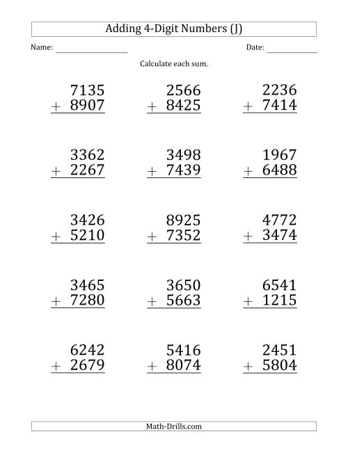 The Large Print 4-Digit Plus 4-Digit Addition with SOME Regrouping (J) Math Worksheet