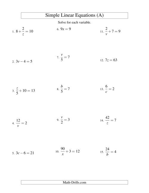 The Solving Linear Equations -- Form ax + b = c Variations (A) Math Worksheet