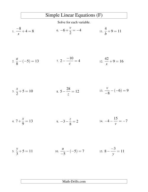 The Solving Linear Equations (Incuding Negative Values) -- Mixture of Forms x/a ± b = c and a/x ± b = c (F) Math Worksheet