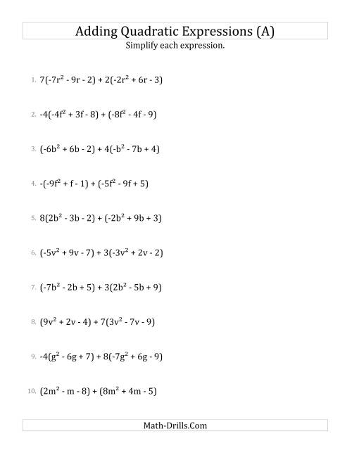 The Adding and Simplifying Quadratic Expressions with Some Multipliers (A) Math Worksheet