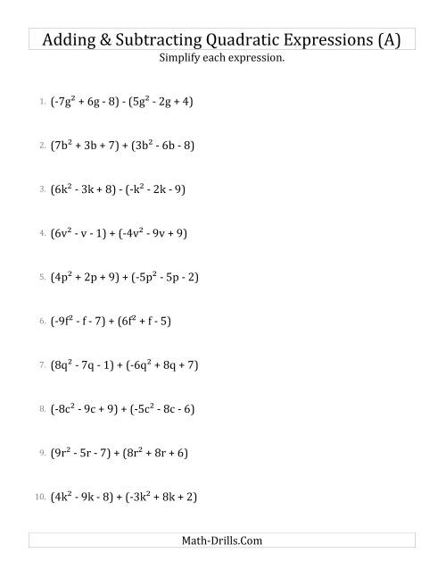 The Adding and Subtracting and Simplifying Quadratic Expressions (A) Math Worksheet