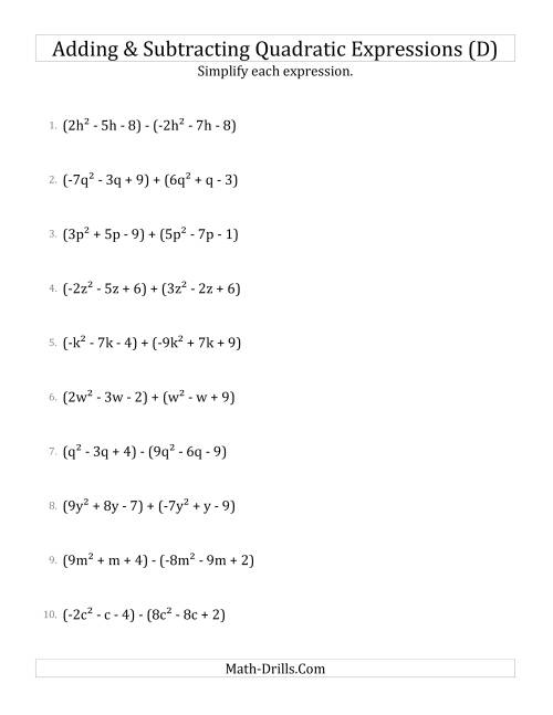 The Adding and Subtracting and Simplifying Quadratic Expressions (D) Math Worksheet
