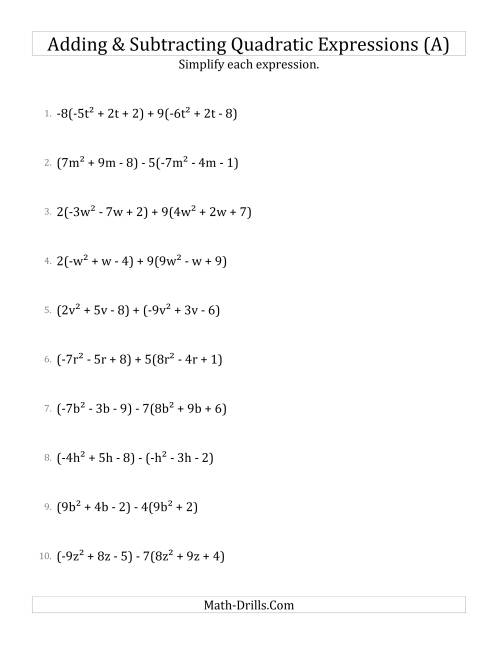 The Adding and Subtracting and Simplifying Quadratic Expressions with Some Multipliers (A) Math Worksheet