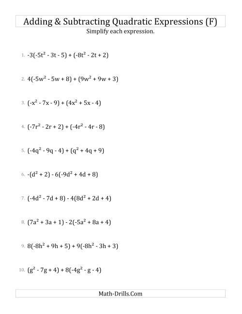 The Adding and Subtracting and Simplifying Quadratic Expressions with Some Multipliers (F) Math Worksheet