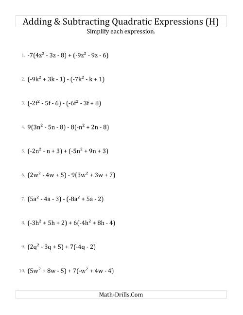 The Adding and Subtracting and Simplifying Quadratic Expressions with Some Multipliers (H) Math Worksheet