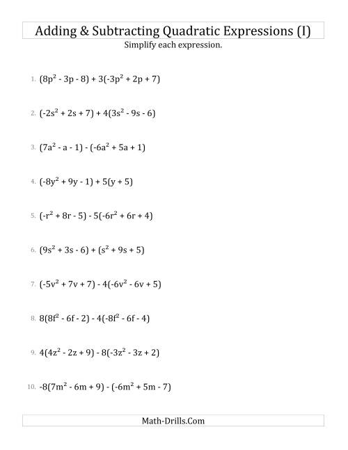 The Adding and Subtracting and Simplifying Quadratic Expressions with Some Multipliers (I) Math Worksheet
