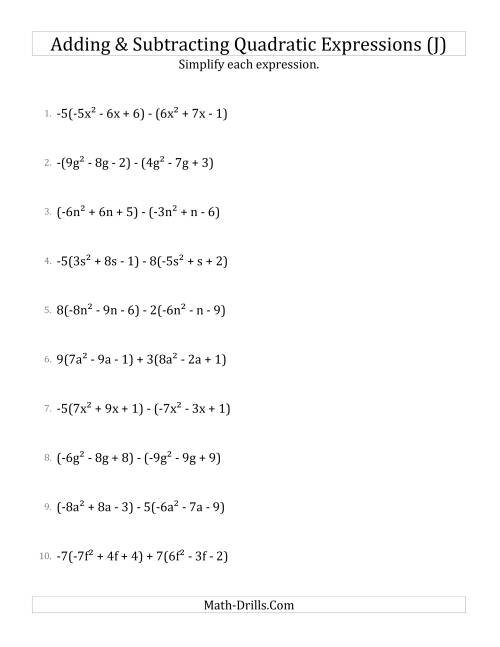 The Adding and Subtracting and Simplifying Quadratic Expressions with Some Multipliers (J) Math Worksheet