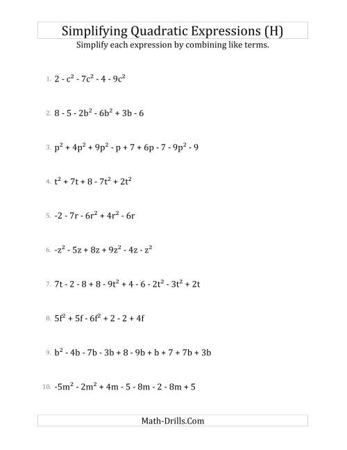 The Simplifying Quadratic Expressions with 6 to 10 Terms (H) Math Worksheet