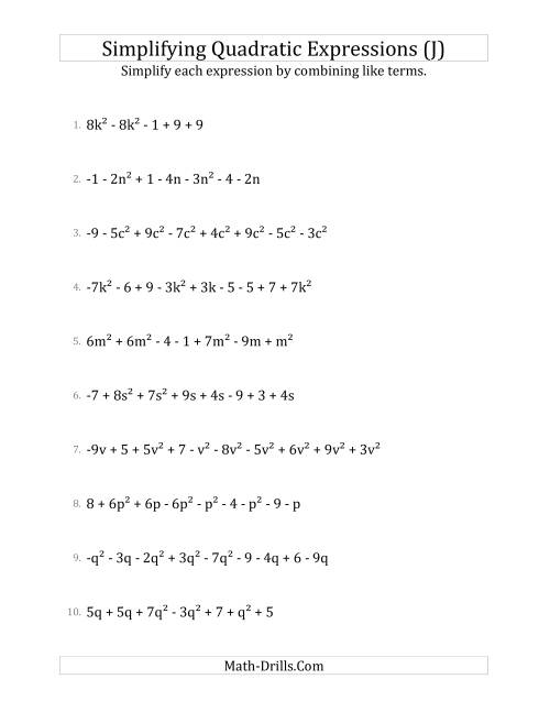 The Simplifying Quadratic Expressions with 6 to 10 Terms (J) Math Worksheet