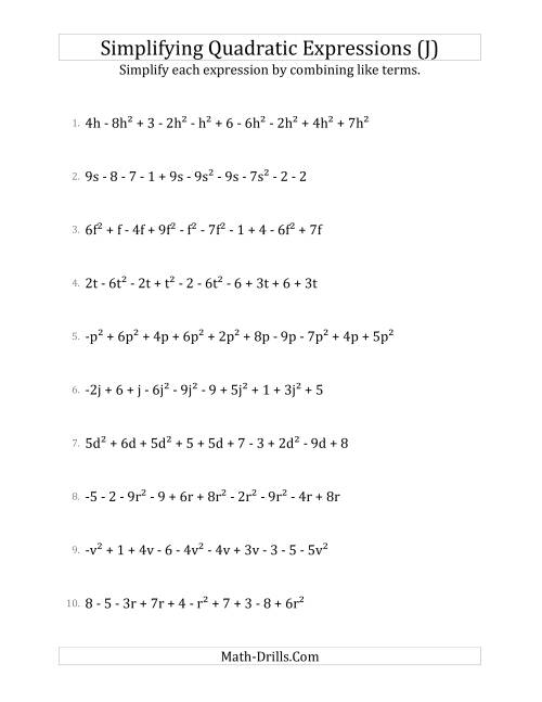 The Simplifying Quadratic Expressions with 10 Terms (J) Math Worksheet