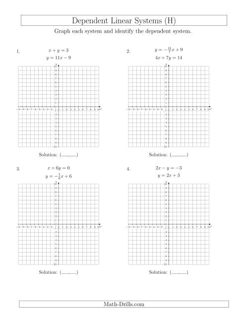 The Dependent Linear Systems (H) Math Worksheet