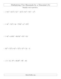 Multiplying Two Binomials by a Trinomial