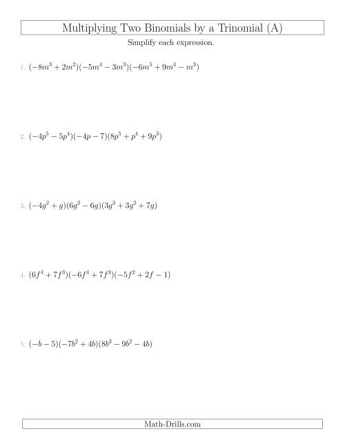 The Multiplying Two Binomials by a Trinomial (A) Math Worksheet