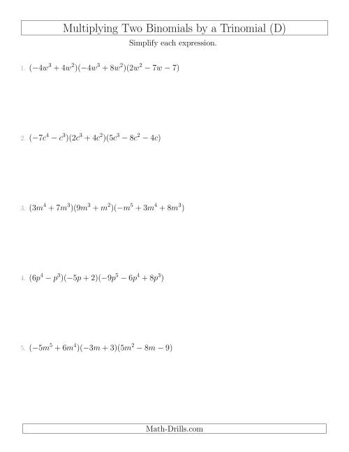 The Multiplying Two Binomials by a Trinomial (D) Math Worksheet