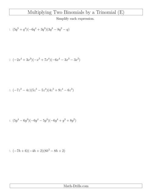 The Multiplying Two Binomials by a Trinomial (E) Math Worksheet