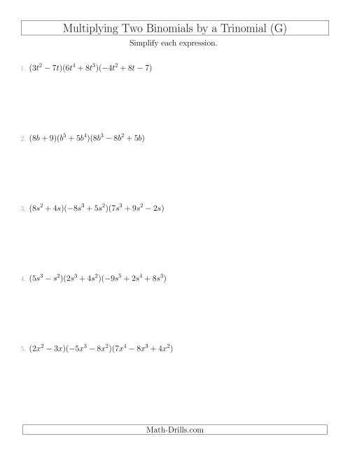 The Multiplying Two Binomials by a Trinomial (G) Math Worksheet