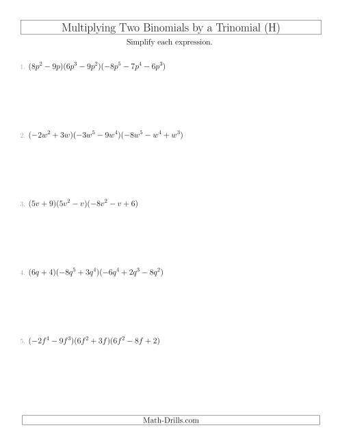 The Multiplying Two Binomials by a Trinomial (H) Math Worksheet