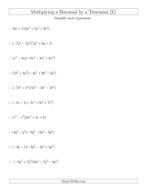 The Multiplying a Binomial by a Trinomial (E) Math Worksheet
