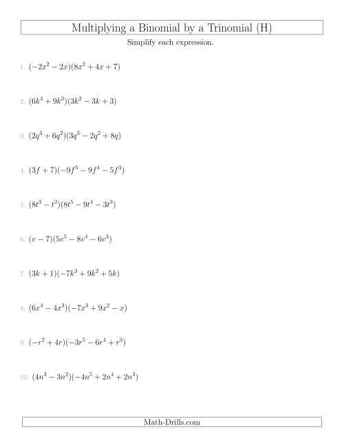The Multiplying a Binomial by a Trinomial (H) Math Worksheet