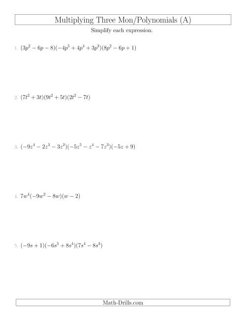 The Multiplying Monomials and Polynomials with Three Factors (A) Math Worksheet