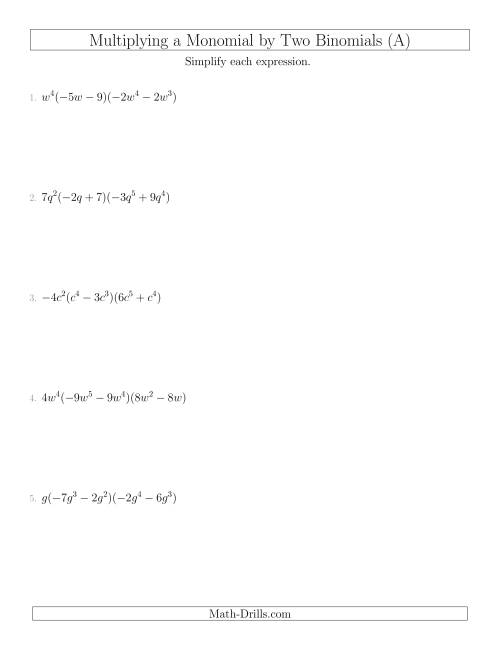 The Multiplying a Monomial by Two Binomials (A) Math Worksheet