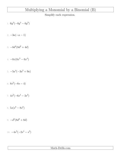 The Multiplying a Monomial by a Binomial (B) Math Worksheet