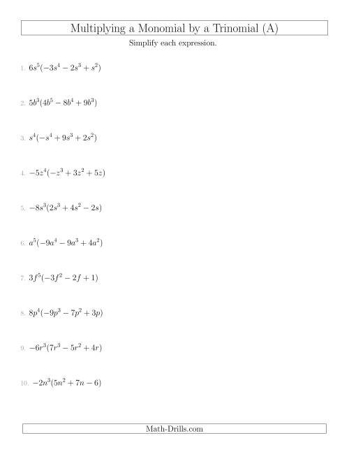 The Multiplying a Monomial by a Trinomial (A) Algebra Worksheet