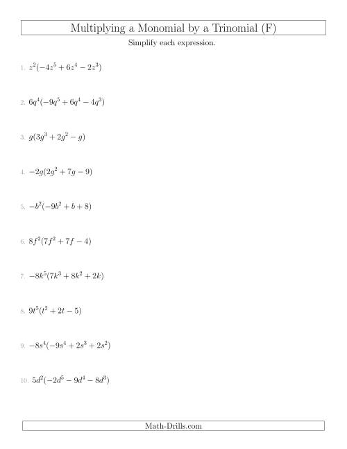 The Multiplying a Monomial by a Trinomial (F) Math Worksheet