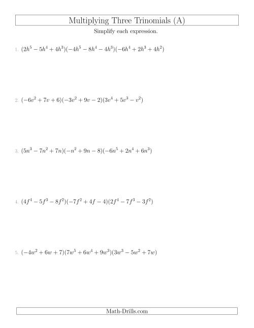 The Multiplying Three Trinomials (A) Math Worksheet