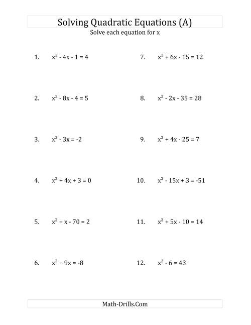 The Solving Quadratic Equations for x with 'a' Coefficients of 1 (Equations equal an integer) (All) Math Worksheet
