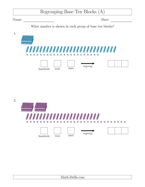 The Representing Numbers with Base Ten Blocks that Require Regrouping (No Thousands) (A) Math Worksheet