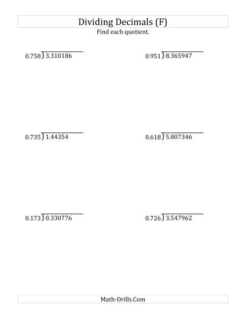 The Dividing Decimals by 3-Digit Thousandths with Larger Quotients (F) Math Worksheet
