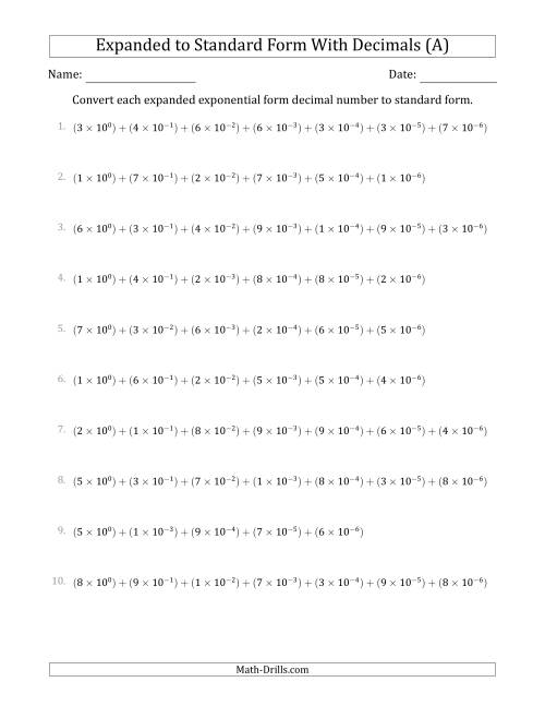 The Converting Expanded Exponential Form Decimals to Standard Form (1-Digit Before the Decimal; 6-Digits After the Decimal) (A) Math Worksheet
