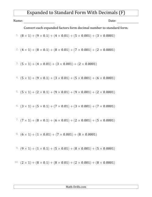The Converting Expanded Factors Form Decimals Using Decimals to Standard Form (1-Digit Before the Decimal; 4-Digits After the Decimal) (F) Math Worksheet