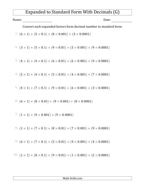 The Converting Expanded Factors Form Decimals Using Decimals to Standard Form (1-Digit Before the Decimal; 4-Digits After the Decimal) (G) Math Worksheet
