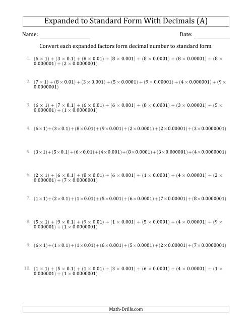 The Converting Expanded Factors Form Decimals Using Decimals to Standard Form (1-Digit Before the Decimal; 7-Digits After the Decimal) (A) Math Worksheet