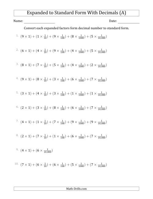 The Converting Expanded Factors Form Decimals Using Fractions to Standard Form (1-Digit Before the Decimal; 4-Digits After the Decimal) (A) Math Worksheet