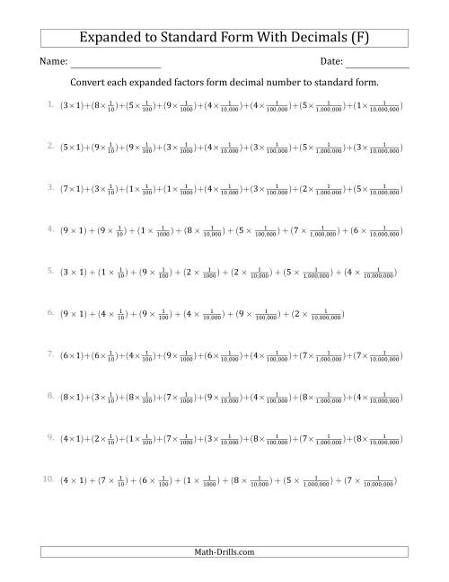 The Converting Expanded Factors Form Decimals Using Fractions to Standard Form (1-Digit Before the Decimal; 7-Digits After the Decimal) (F) Math Worksheet