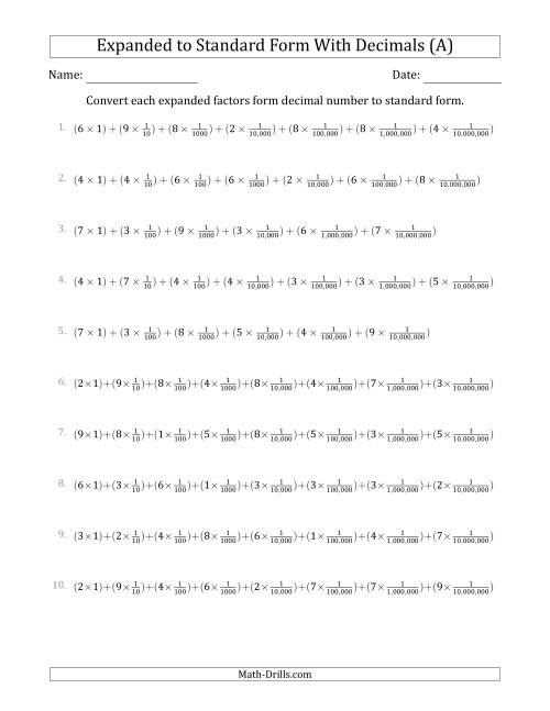 The Converting Expanded Factors Form Decimals Using Fractions to Standard Form (1-Digit Before the Decimal; 7-Digits After the Decimal) (All) Math Worksheet